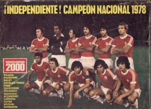 El equipo de Independiente que venció a River Plate en la final del Nacional 1978.