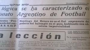 Para los medios porteños, Santiago del Estero no era fiel exponente del poderío del fútbol argentino. Sangraban por la herida.